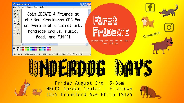 """""""Underdog"""" Days of Summer: 1st FrIdeate"""